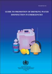 Guide to promotion of drinking-water disinfection in emergencies