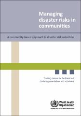 Managing disaster risks in communities: a community-based