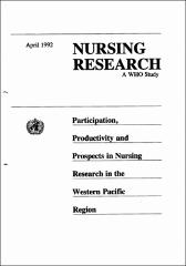 Nursing research : a WHO study : participation, productivity