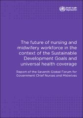 The future of nursing and midwifery workforce in the context of