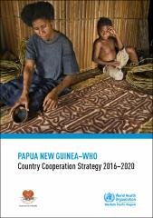 New Country 2020 Papua New Guinea WHO Country Cooperation Strategy 2016 2020