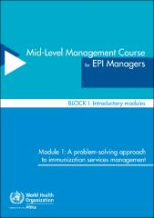 Mid level management course for epi managers block i mid level management course for epi managers block i introductory modules module 1 a problem solving approach to immunization services management sciox Choice Image