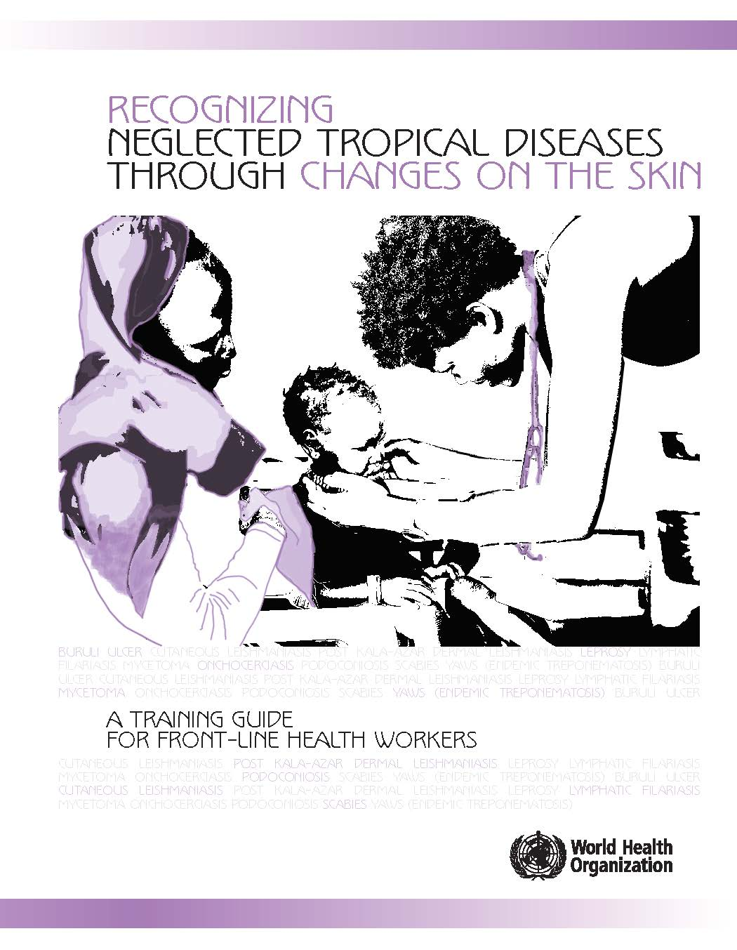 Recognizing Neglected Tropical Diseases Through Changes On The Skin