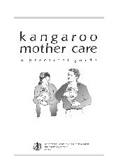 Kangaroo mother care : a practical guide