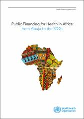 Public financing for health in Africa: from Abuja to the SDGs