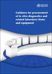 Guidance for procurement of in vitro diagnostics and related laboratory 9789241512558 engpdfg fandeluxe Choice Image