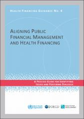 Process guide for identifying issues and fostering dialogue to align public financial management and health financing systems
