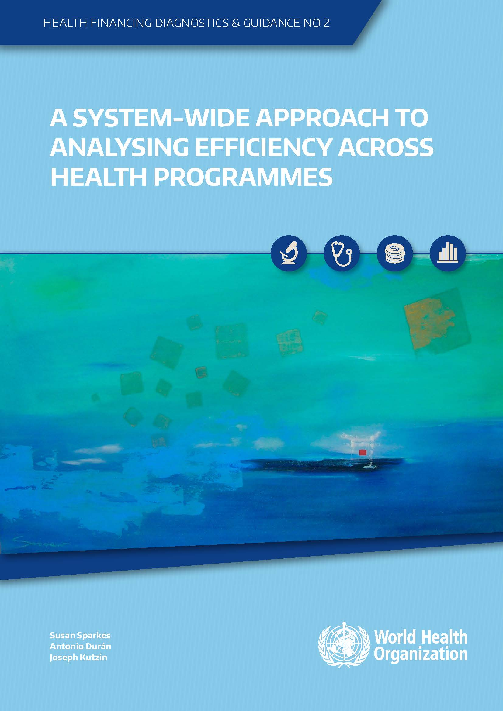 A system-wide approach to analysing efficiency across health programmes