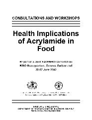 Health implications of acrylamide in food