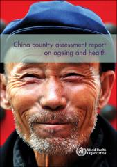China country assessment report on ageing and health