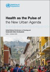 Health as the pulse of the new urban agenda
