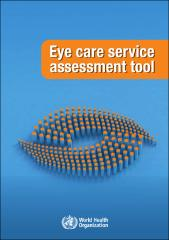 Eye care service assessment tool