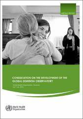 Consultation on the development of the Global Dementia Observatory
