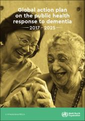 Global action plan on the public health response to dementia 2017 - 2025