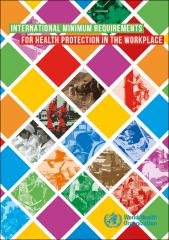 International minimum requirements for health protection at the workplace