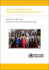 Global school health initiatives: achieving health and education outcomes
