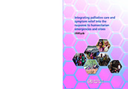Integrating palliative care and symptom relief into the response to humanitarian emergencies and crises