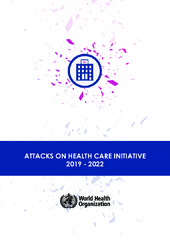 Attacks on health care initiative 2019–2022