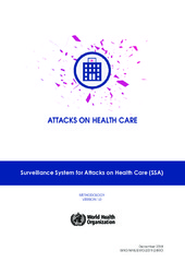 Surveillance system for attacks on health care (?SSA)