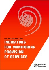 Ear and hearing care: indicators for monitoring provision of services