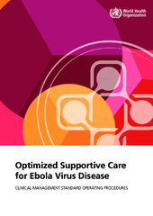 Optimized supportive care for Ebola virus disease