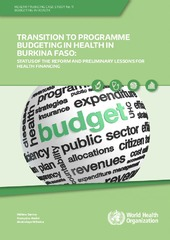 Transition to programme budgeting in health in Burkina Faso: status of the reform and preliminary lessons for health financing