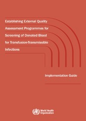 Establishing external quality assessment programmes for screening of donated blood for transfusion-transmissible infections: implementation guide