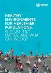 Healthy environments: why do they matter and what can we do?