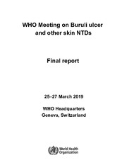 WHO Meeting on Buruli ulcer and other skin NTDs. Final report