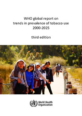 WHO global report on trends in prevalence of tobacco use 2000-2025, third edition