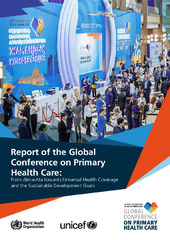 Report of the Global conference on primary health care: from Alma-Ata towards universal health coverage and the Sustainable Development Goals