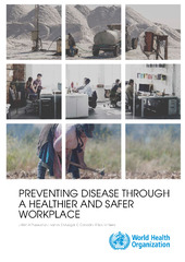 Preventing disease through a healthier and safer workplace