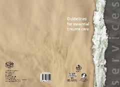 Guidelines for essential trauma care