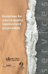 Guidelines for trauma quality improvement programmes