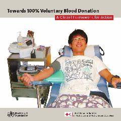 Towards 100% voluntary blood donation: a global framework for action
