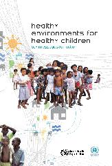 Healthy Environments for Healthy Children