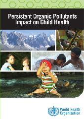 Persistent organic pollutants: impact on child health