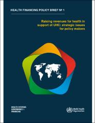 Raising revenues for health in support of UHC: strategic issues for policy makers