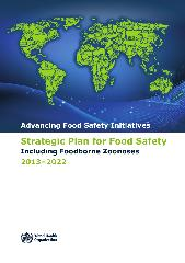 Advancing food safety initiatives: strategic plan for food safety including foodborne zoonoses 2013-2022