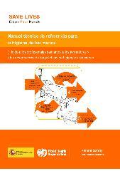 Manual Técnico De Referencia Para La Higiene De La Manos Dirigido A Los Profesionales Sanitarios A Los Formadores Y A Los Observadores De Las Prácticas De Higiene De Las Manos