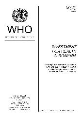 Investment for health in Romania : draft report of an expert group