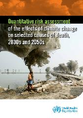 Quantitative risk assessment of the effects of climate change  on selected causes of death, 2030s and 2050s