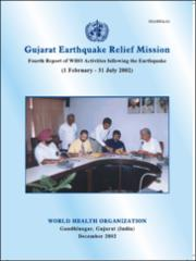 Gujarat earthquake relief mission : fourth report of WHO activities