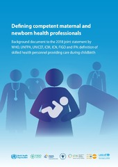 Defining competent maternal and newborn health professionals