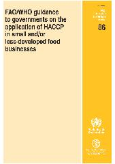 FAO/WHO guidance to governments on the application of HACCP in small and/or less-developed food businesses