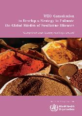 The global burden of foodborne diseases : taking stock and charting the way forward