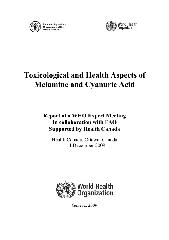 Toxicological and health aspects of melamine and cyanuric acid