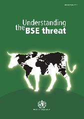 Understanding the BSE threat