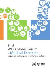 First WHO global forum on medical devices : context