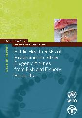 Public health risks of histamine and other biogenic amines from fish and fishery products